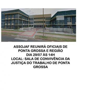 CONFIRMADA REUNI�O DA ASSOJAF COM OFICIAIS DE PONTA GROSSA