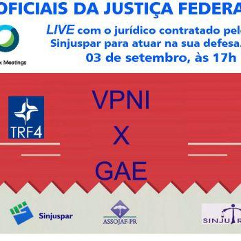 VPNI X GAE: LIVE COM O JURIDICO DO SINJUSPAR