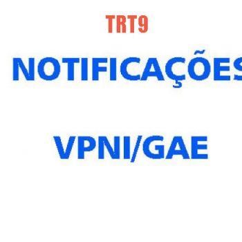VPNI/GAE – OFICIALATO DO TRT9 NOTIFICADO